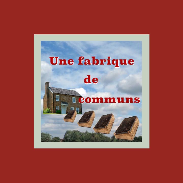 zq Une fabrique de communs
